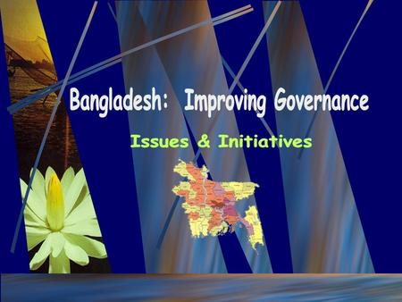  Institutional & Governance Review  Anti-Corruption Report  Financial Accountability Assessment  Procurement Assessment  Survey on Urban Service.