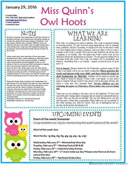 Miss Quinn's Owl Hoots January 29, 2016 Contact Info: 765-749-7647 (personal number) Cowan website: cowan.k12.in.us