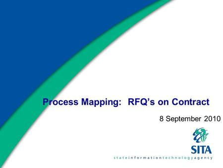 Process Mapping: RFQ's on Contract 8 September 2010.