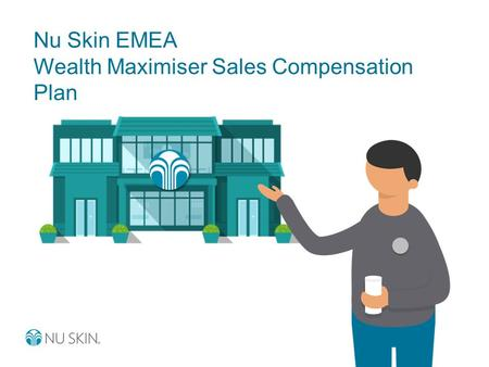 Nu Skin EMEA Wealth Maximiser Sales Compensation Plan.