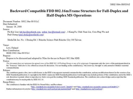 Backward Compatible FDD 802.16m Frame Structure for Full-Duplex and Half-Duplex MS Operations Document Number: S802.16m-08/031r2 Date Submitted: January.