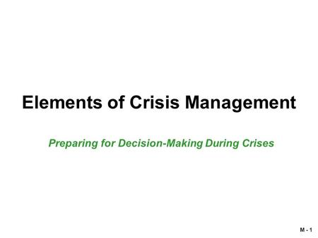 Elements of Crisis Management