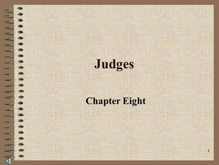 1 Judges Chapter Eight 2 Position of the Judge Seen as the symbol of justice. Set bail and revoke it. Determine whether there is sufficient probable.