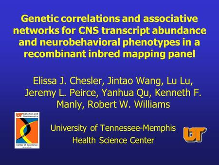 Genetic correlations and associative networks for CNS transcript abundance and neurobehavioral phenotypes in a recombinant inbred mapping panel Elissa.