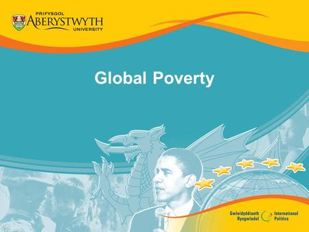 Global Poverty. The Three Worlds First World Second World Third World.