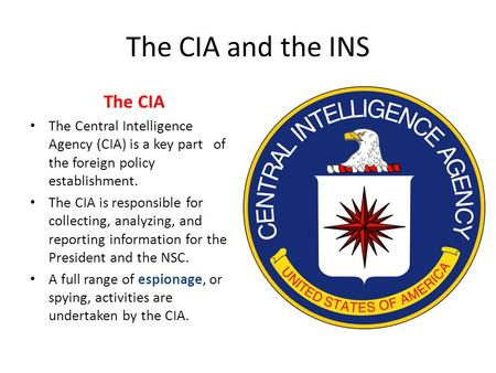 The CIA and the INS The CIA