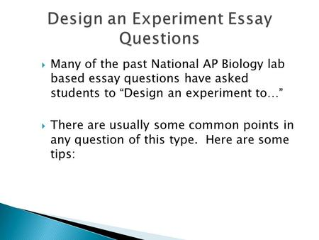 past ap bio essay questions Both sections include questions ap bio essays you can use the free response questions exam content below are free-response questions from past ap biology exams.