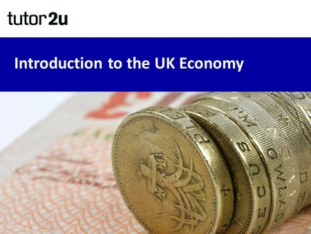 Introduction to the UK Economy. What are the key objectives of macroeconomic policy? Price Stability (CPI Inflation of 2%) Growth of Real GDP (National.