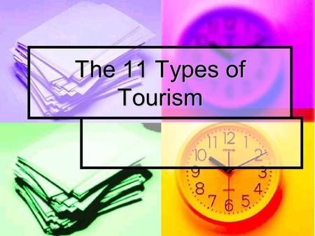 The 11 Types of Tourism. Types of Tourism 1. Business tourism: travel to complete a business transaction or attend a business event. 2. Nature tourism: