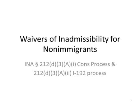 Waivers of Inadmissibility for Nonimmigrants