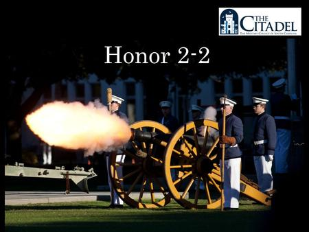 Honor 2-2. Honor 2-2 Honor in Everyday Life 1)Review and current issues a)Honor as a Junior b)Special Orders/Special Leave c)Charleston Passes d)Overnight/Weekend.
