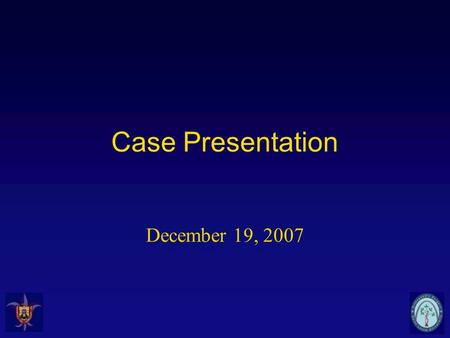 "Case Presentation December 19, 2007. 21 y.o. male CC: Right leg pain HPI: 1 year ago had surgery for a ""tumor"" on right leg. ""Replaced my shin bone. But."