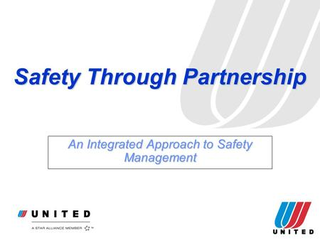 Safety Through Partnership An Integrated Approach to Safety <strong>Management</strong>.