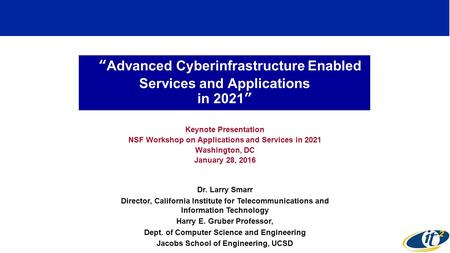 Keynote Presentation NSF Workshop on Applications and Services in 2021
