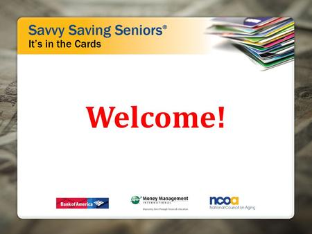 Welcome!. It's in the Cards: Using Prepaid the Right Way Quiz.