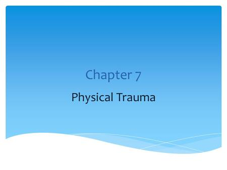 Chapter 7 Physical Trauma.  For each type of injury listed, propose the type of weapon/instrument that might cause that type of injury.  Abrasion 