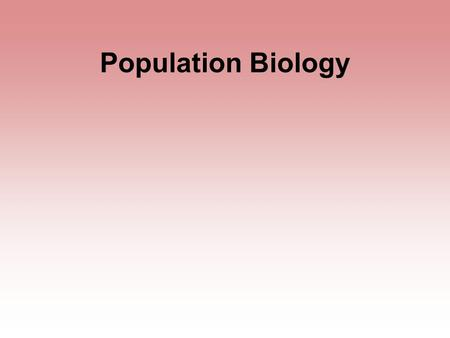 Population Biology Under ideal conditions, populations will continue to grow at an increasing rate. The highest rate for any species is called its biotic.