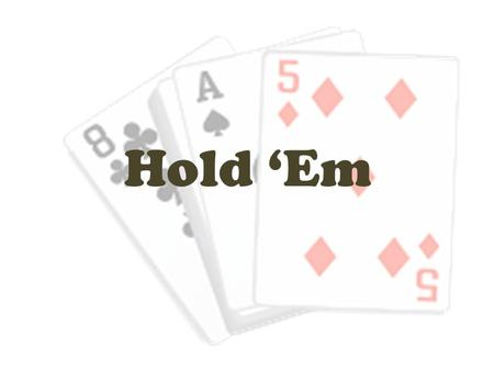 Hold 'Em. 1.Minimum bet of $10. 2.If you run out of money, talk to the dealer, He/she may be able to help you out. 3.Once your bet is on the table, it.