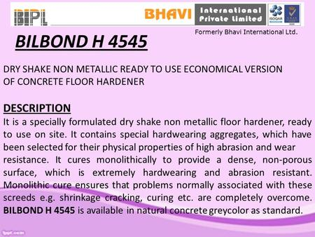 BILBOND H 4545 Formerly Bhavi International Ltd.