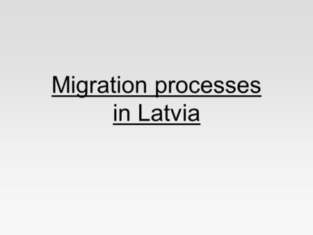 Migration processes in Latvia. Legal Illegal Depending on the destination Regional International –Emigration –Immigration Types of migration in our school.