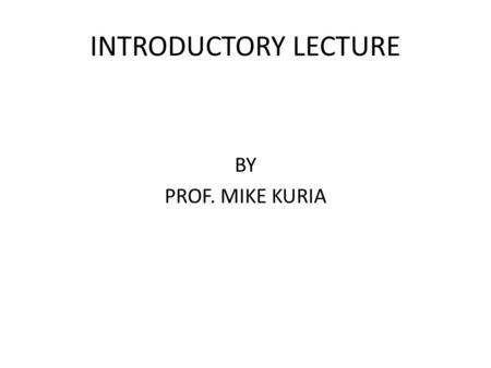 INTRODUCTORY LECTURE BY PROF. MIKE KURIA. WHAT IS STYLISTICS? Method of textual interpretation in which primacy is assigned to language. Literary texts.