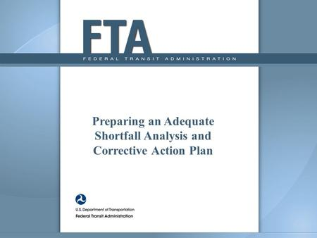 Preparing an Adequate Shortfall Analysis and Corrective Action Plan.