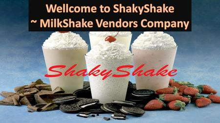 All Hail to SHAKYSHAKE!!!. ShakyShake is an innovative food truck. The first of its kind, ShakyShake took a vintage school bus and had it completely renovated.