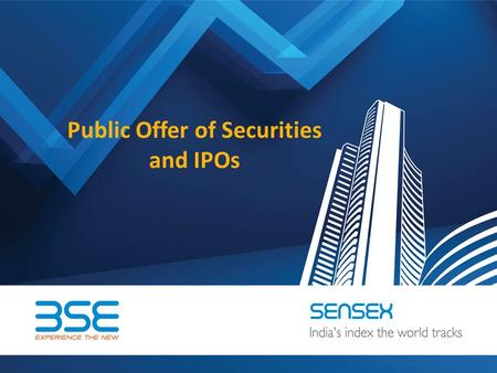 1 1 Public Offer of Securities and IPOs. 2 1 Overview of Securities Market 2 Overview of Initial Public Offer 3 Offer For Sale 4 Acquisition Window 5.