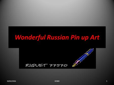 Wonderful Russian Pin up Art 10/02/20161HENRI. 10/02/20162HENRI.