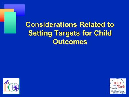 Considerations Related to Setting Targets for Child Outcomes.
