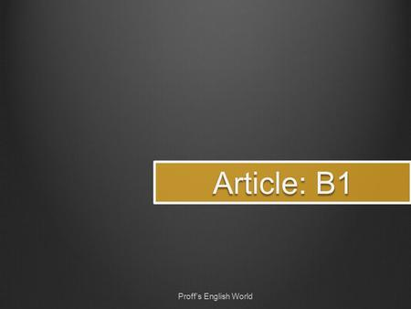 Article: B1 Proff's English World Remember Plan Write Review.