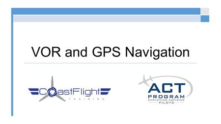 VOR and GPS Navigation. VOR Stands for VHF Omni-Directional Range Provides magnetic bearing information to or from a station Comes in 3 types VOR VOR/DME.