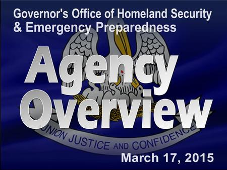"Prepare + Prevent + Respond + Recover + Mitigate GOHSEP Mission ""GOHSEP's mission is to lead and support Louisiana and its Citizens in the preparation."