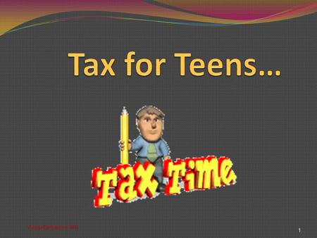 1 Vocab/Definitions WS. What's the Problem? Teens don't understand how TAX applies to them Most forfeit a refund!!! 2 Is this you???