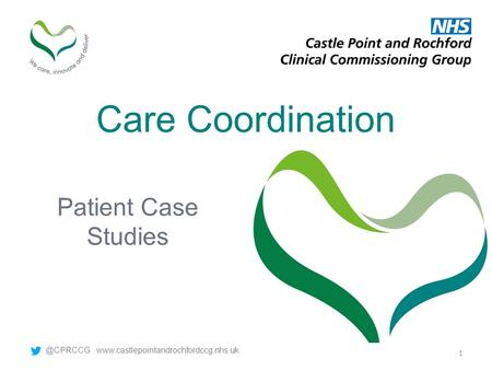 Care Coordination Patient Case  1.