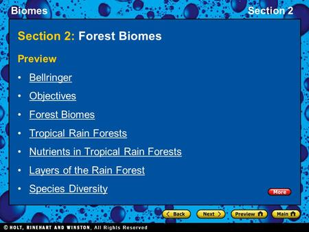 BiomesSection 2 Section 2: Forest Biomes Preview Bellringer Objectives Forest Biomes Tropical Rain Forests Nutrients in Tropical Rain Forests Layers of.