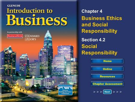 Chapter 4 Business Ethics and Social Responsibility Section 4.2 Social Responsibility.