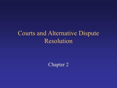 module 2 courts and alternative dispute Getting a divorce in court can be long (module 2) [skillsfuture credit join our mailing list to receive the latest updates from the singapore mediation.