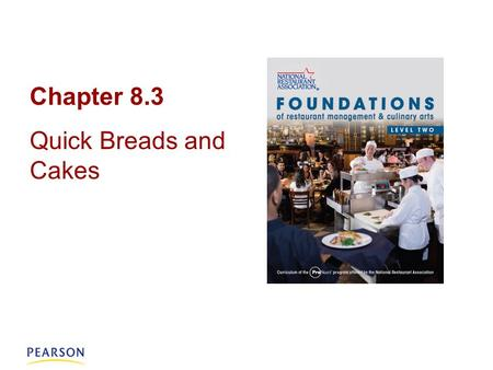 Chapter 8.3 Quick Breads and Cakes. Quick Breads Quick breads: a chemically leavened bread that is not kneaded. –popular snack and dessert items –usually.