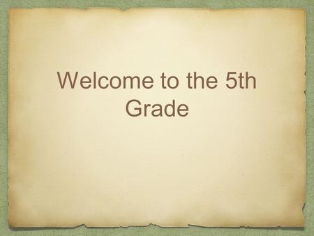Welcome to the 5th Grade. Who are your teachers? Mr. Palmieri: Literacy Mr. Passela: Literacy Ms. Guadron: Spanish Ms. Melilli: Math Ms. Wamsley: Math.