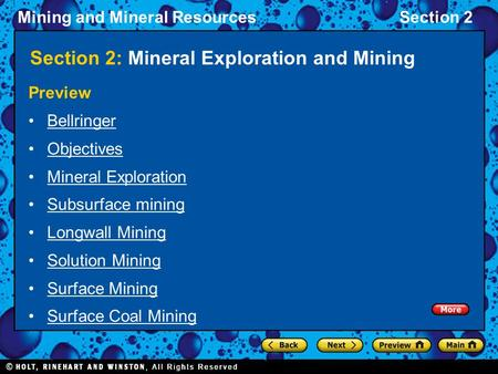 Mining and Mineral ResourcesSection 2 Section 2: Mineral Exploration and Mining Preview Bellringer Objectives Mineral Exploration Subsurface mining Longwall.