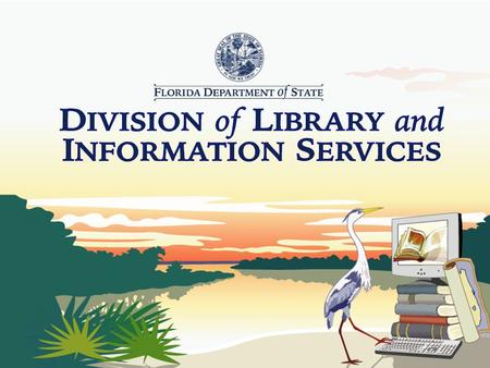 Welcome to the Florida Library Navigator Kickoff!