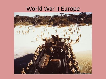 World War II Europe. Linking WWI and WWII Treaty of Versailles prevented Germany from building an army and Germany had to pay back all of the war damages.