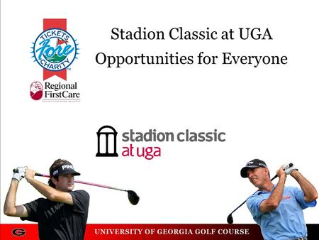 Stadion Classic at UGA Opportunities for Everyone.