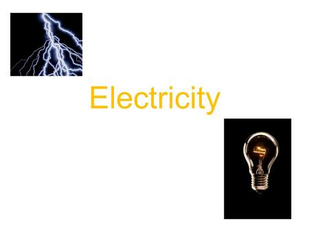 Electricity. What is an Electric Current? The steady flow of electric charges, usually in a wire. Why is it useful?