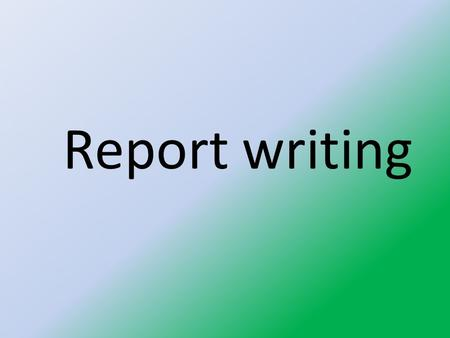 Report writing. What is a report?? Record of a particular event. The literal meaning of the word report is a collection of formal or official statements,