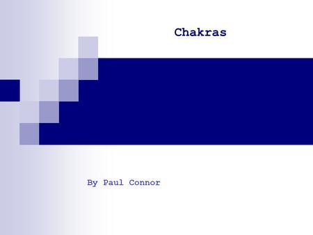Chakras By Paul Connor.