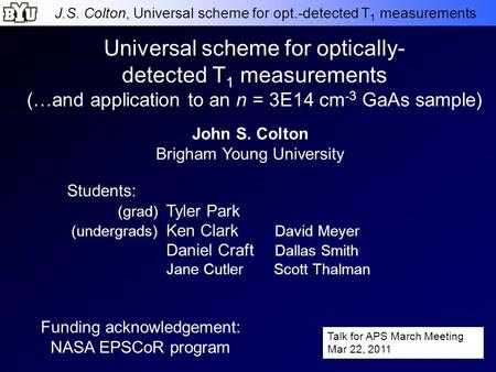 J.S. Colton, Universal scheme for opt.-detected T 1 measurements Universal scheme for optically- detected T 1 measurements (…and application to an n =