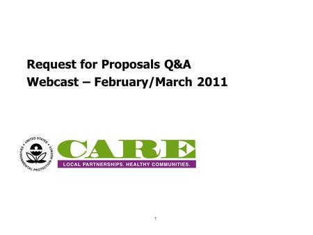Request for Proposals Q&A Webcast – February/March 2011 1.