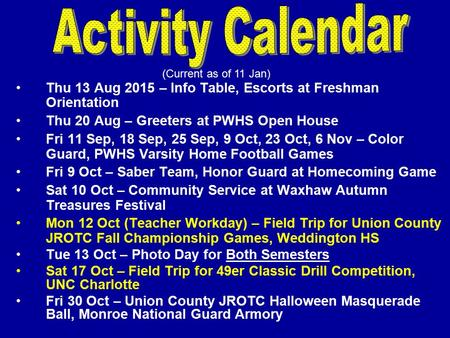 Thu 13 Aug 2015 – Info Table, Escorts at Freshman Orientation Thu 20 Aug – Greeters at PWHS Open House Fri 11 Sep, 18 Sep, 25 Sep, 9 Oct, 23 Oct, 6 Nov.